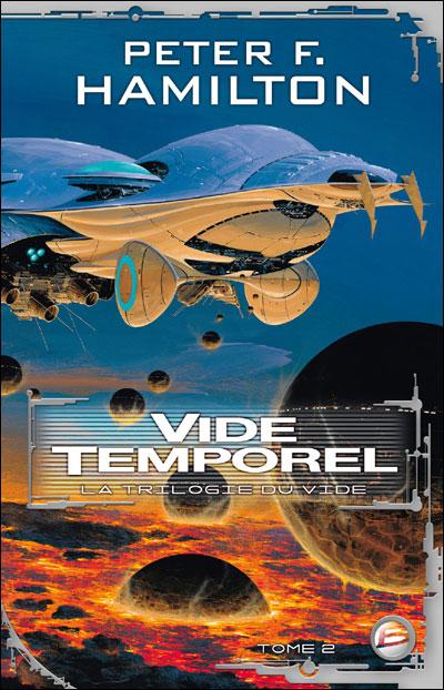 La Trilogie du Vide T02 Vide temporel