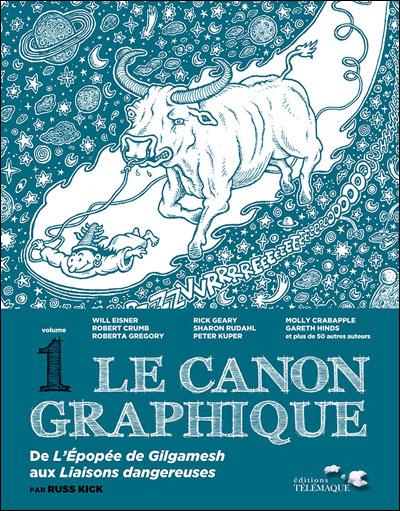 Le canon graphique - Tome 1 : De l'Epopée de Gilgamesh aux Liaisons dangereuses