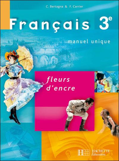 Fleurs D Encre 3e Francais Livre De L Eleve