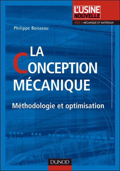 La conception mécanique - 2e éd. - Méthodologie et optimisation