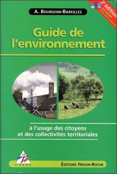 Guide de l'environnement à l'usage des collectivités territoriales et des citoyens