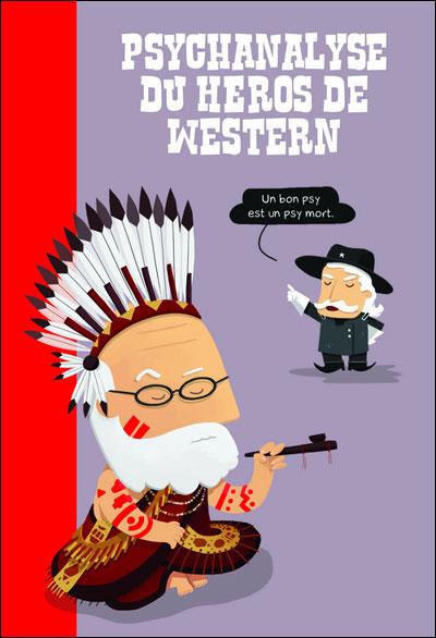 Psychanalyse du heros de western