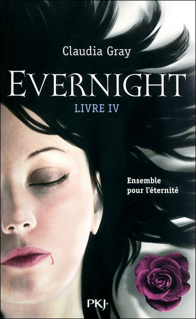 Evernight - Tome 04 : Evernight - tome 4 Ensemble pour l'éternité
