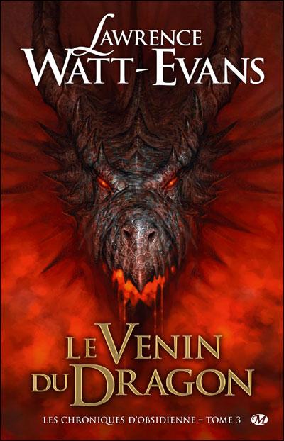 Les Chroniques d'obsidienne, T3 : Le Venin du dragon