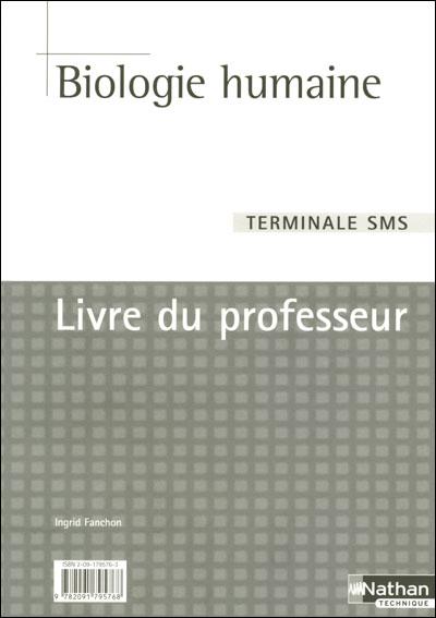 Biologie Humaine Terminale Sms Livre Du Professeur 2005