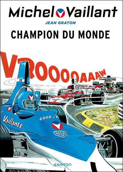 Michel Vaillant - Champion du monde