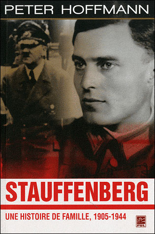 Stauffenberg, une histoire de famille : 1905-1944