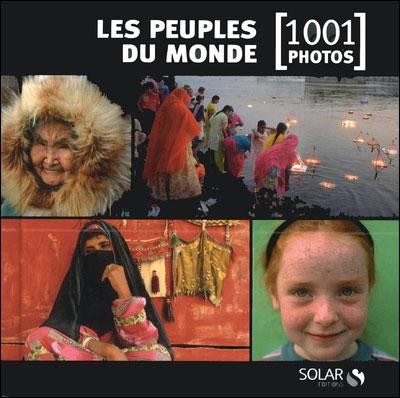 Les peuples du monde en 1001 photos