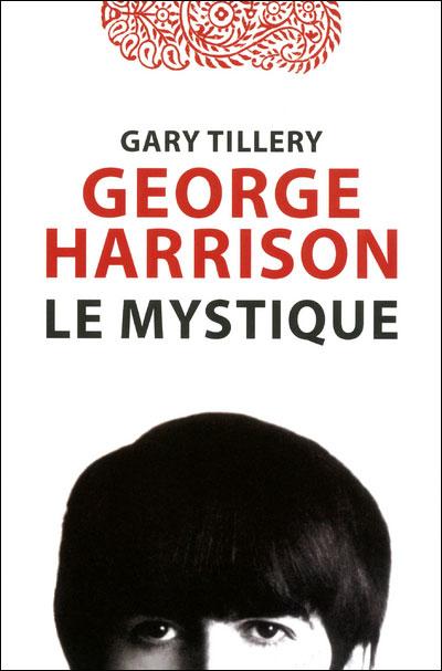 George Harrison Le mystique