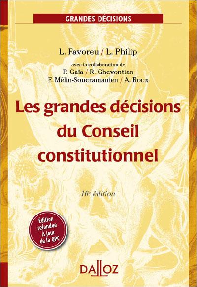 Les grandes décisions du Conseil constitutionnel