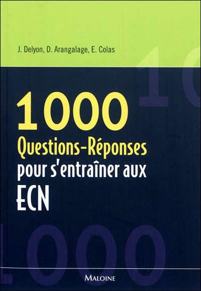 1000 questions-réponses pour s'entraîner aux ECN