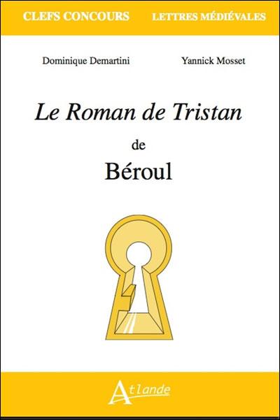 Le Roman de Tristan de Béroul