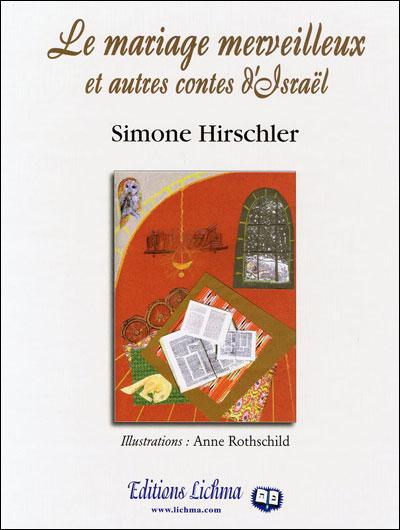 Le mariage merveilleux et autres contes d'Israël