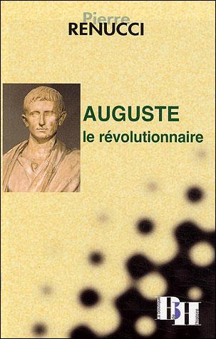 Auguste le revolutionnaire
