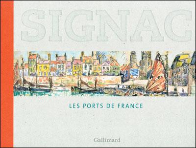 Signac, les ports de France