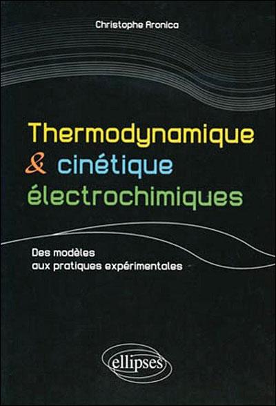 Thermodynamique et cinétique éléctrochimique