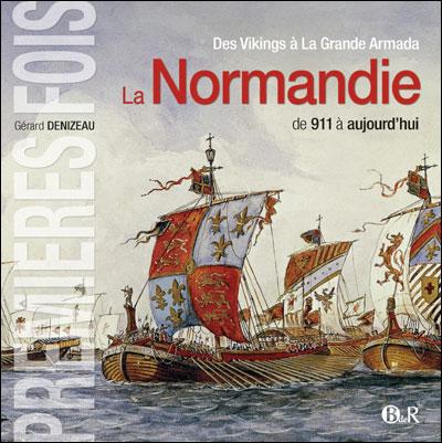 La Normandie de 911 à aujourd'hui
