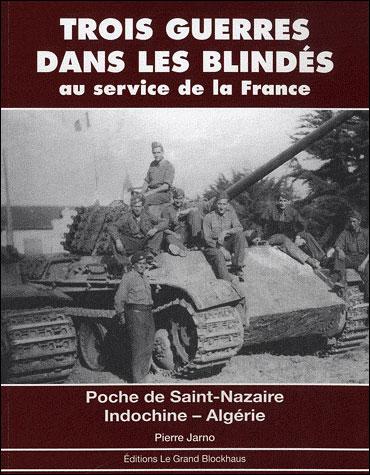 Trois guerres dans les blindés au service de la France