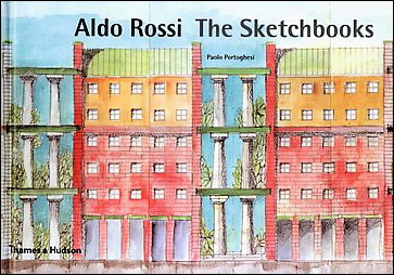 Aldo rossi the sketchbooks