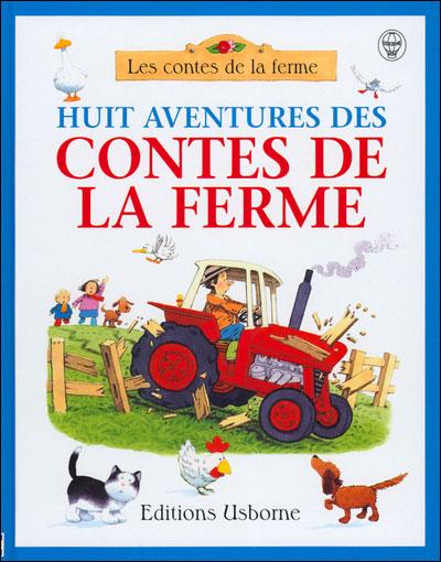 Huit aventures des contes de la ferme