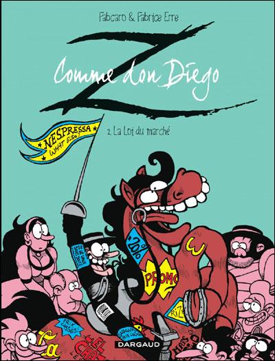 Z comme Don Diego - La Loi du marché