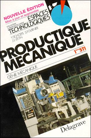 Productique mécanique 1ère STI