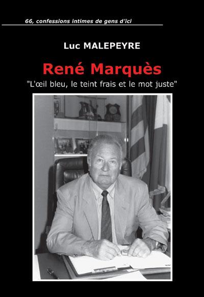 René Marquès : l'oeil bleu, le teint frais et le mot juste