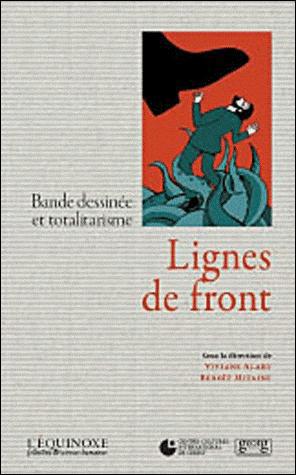 Lignes de front, bande dessinée et totalitarisme