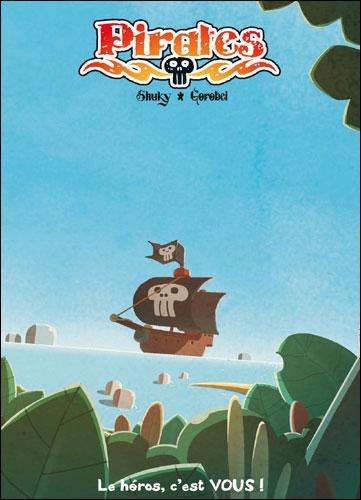 Pirates, journal d'un héros