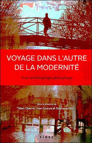 Voyage dans l'autre de la modernité