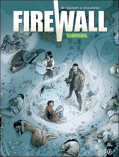 Firewall - volume 1 - Tchernobyl
