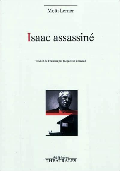 Isaac assassiné