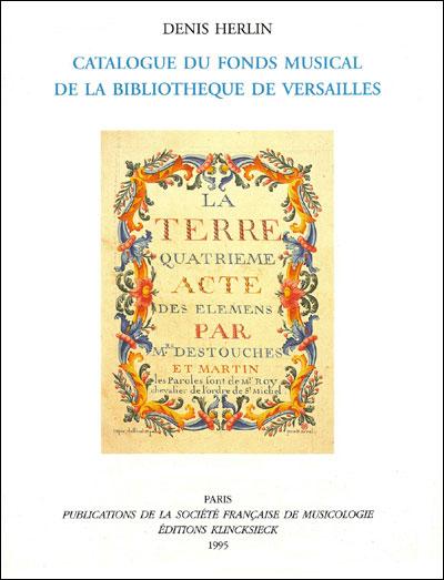 Catalogue du fonds musical de la bibliothèque de Versailles