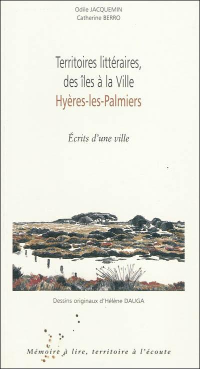 Territoires littéraires des îles à la ville Hyères-les-Palmiers