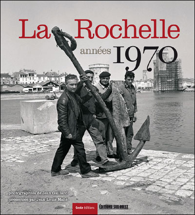 La Rochelle année 1970