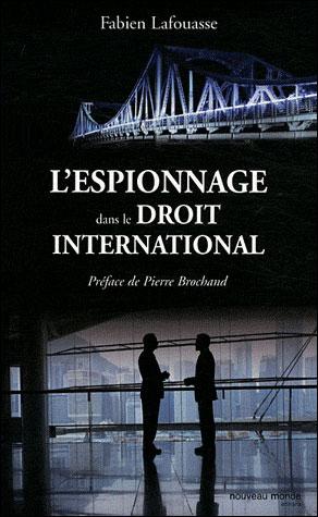 L espionnage dans le droit international
