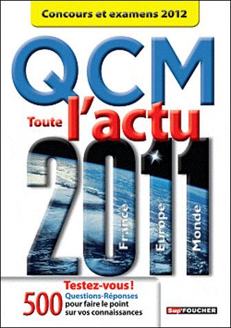 Toute l'actualité 2011 France, Europe, Monde, Concours et examens 2012