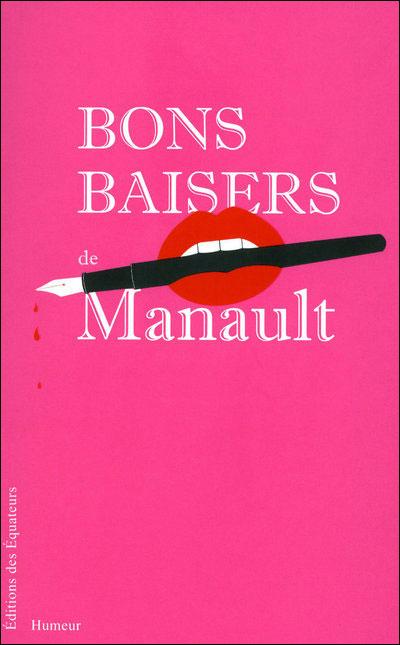 Bons baisers de Manault