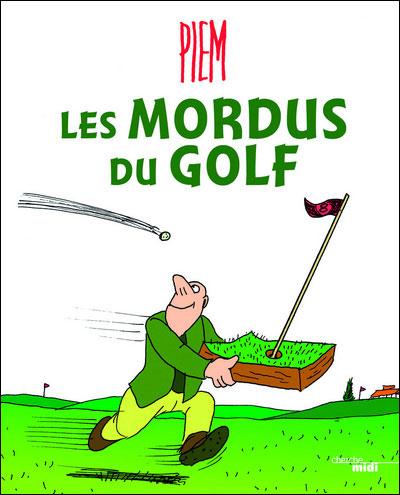 Les mordus du golf