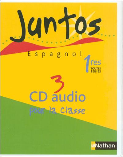 Juntos 1e toutes series cd classe 2007