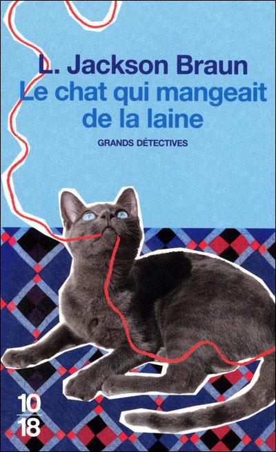 Les enquêtes de Jim Qwilleran et de ses deux chats siamois -  : Le chat qui mangeait de la laine