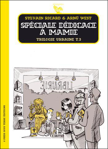 Trilogie Urbaine - tome 3 Spéciale dédicace à mamie