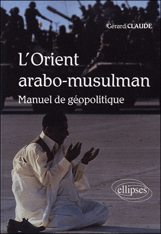 L'Orient arabo-musulman