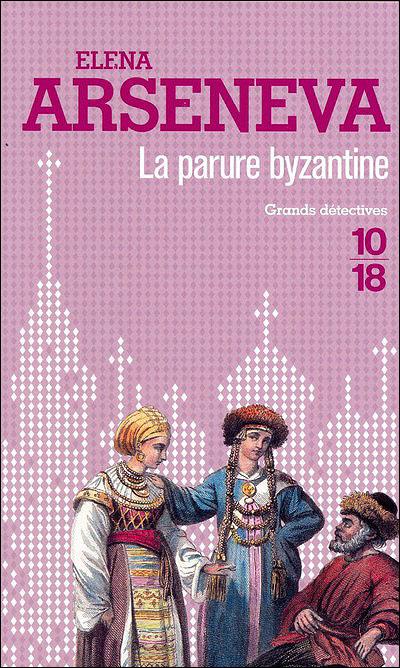 Les enquêtes du boyard Artem -  : La parure byzantine