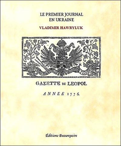 Le premier journal en Ukraine
