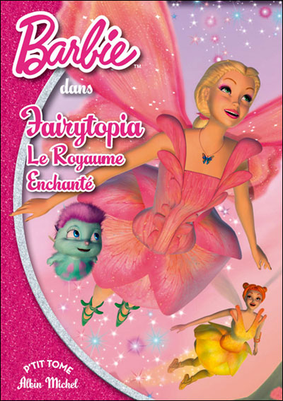 Barbie - Tome 8 : Fairytopia le royaume enchanté Poche 8