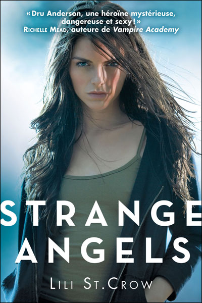 Strange Angels - Tome 1 : Strange Angels T01 Strange Angels