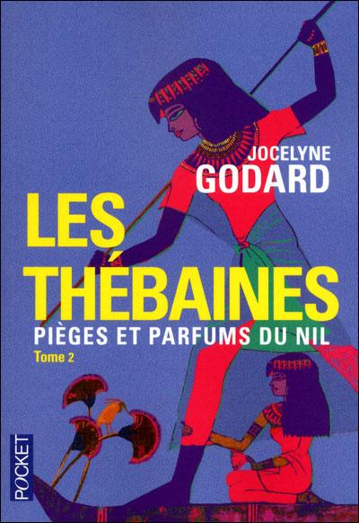 Les Thébaines - Tome 2 : Les Thébaines - tome 2 Pièges et parfums du Nil