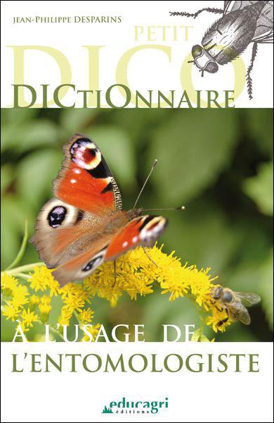 Dictionnaire a l usage de l entomologiste