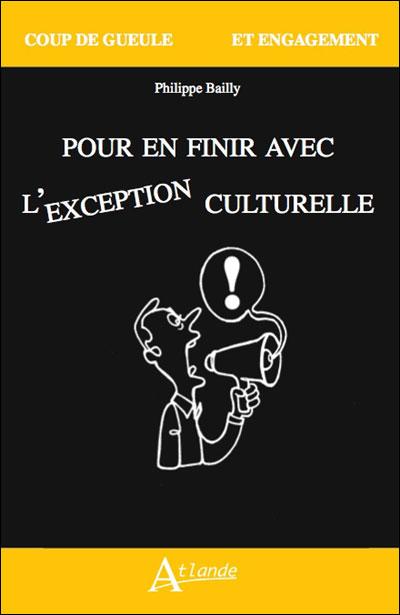 Pour en finir avec l'exception culturelle